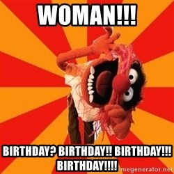 Animal Muppet - woman!!! birthday? birthday!! birthday!!! birthday!!!!