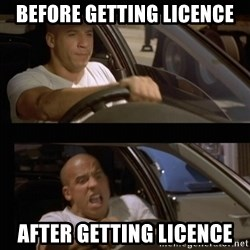 Vin Diesel Car - Before getting licence After getting licence