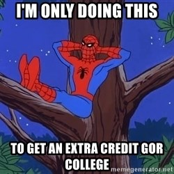 Spiderman Tree - I'M ONLY DOING THIS TO GET AN EXTRA CREDIT GOR COLLEGE