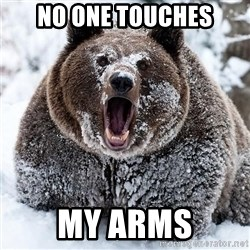 Clean Cocaine Bear - No one touches my arms