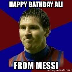 Lionel Messi - Happy Bathday Ali From Messi