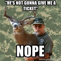 """Chuck Testa Nope - """"He's not gonna give me a ticket"""" Nope"""