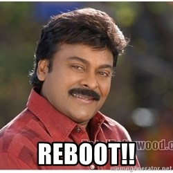 Typical Indian guy -  REBOOT!!