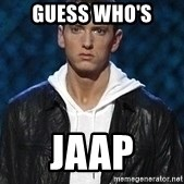 Eminem - guess who's jaap