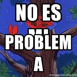 Spiderman Tree - no es mi                    problema