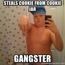Cookie Gangster - steals cookie from cookie jar gangster
