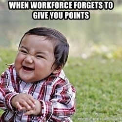 Evil Asian Baby - When workforce forgets to give you points