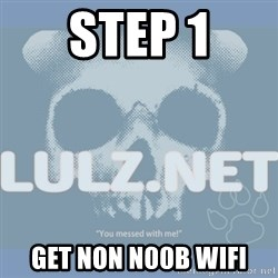 Lulz Dot Net - STEP 1 GET non n00b WIFI