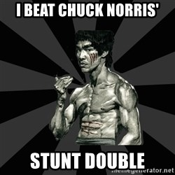 Bruce Lee Figther - I beat Chuck Norris' Stunt double
