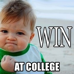 Win Baby -  at college