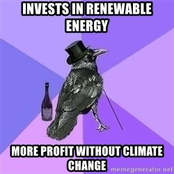 Rich Raven - invests in renewable energy more profit without climate change