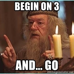 dumbledore fingers - begin on 3 and... go