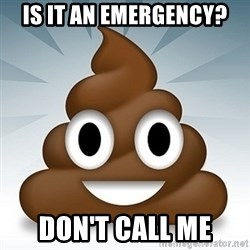 Facebook :poop: emoticon - is it an emergency? don't call me