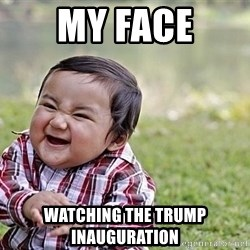 Evil Asian Baby - My face Watching the trump inauguration