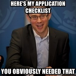 Katainen Perkele - Here's my application checklist  You obviously needed that