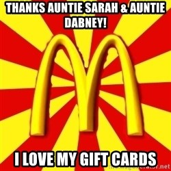 McDonalds Peeves - Thanks Auntie Sarah & Auntie Dabney! I LOVE My Gift Cards