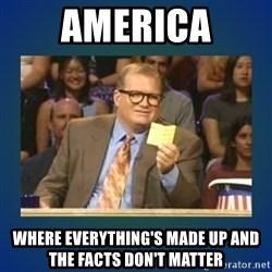 drew carey - America Where everything's made up and the facts don't matter
