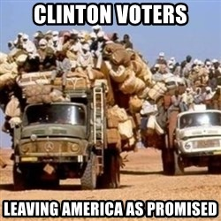BandWagon - clinton voters leaving america as promised
