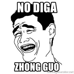 Asian Troll Face - No diga zhong guo