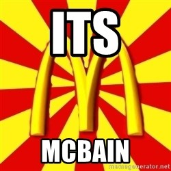 McDonalds Peeves - ITs MCBAIN