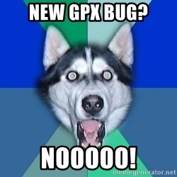 Spoiler Dog - new gpx bug? Nooooo!