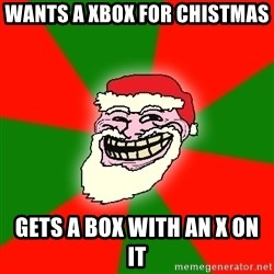 Santa Claus Troll Face - wants a xbox for chistmas  gets a box with an x on it