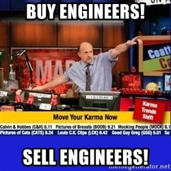 Move Your Karma - buy engineers! sell engineers!