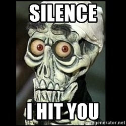Achmed the dead terrorist - Silence I hit you