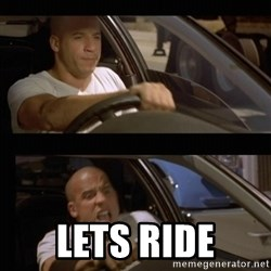 Vin Diesel Car -  Lets Ride