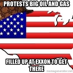 Scumbag America - Protests big oil and gas Filled up at Exxon to get there