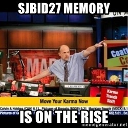 Mad Karma With Jim Cramer - sjbid27 memory is on the rise