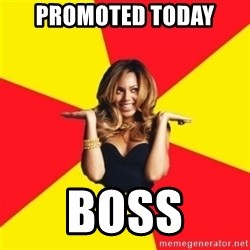 Beyonce Giselle Knowles - promoted today boss
