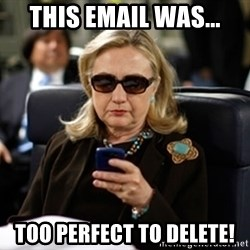 Hillary Clinton Texting - This email was... too perfect to delete!