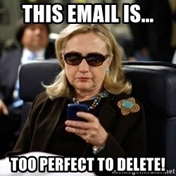 Hillary Clinton Texting - this email is... too perfect to delete!