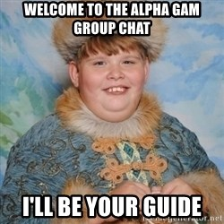 welcome to the internet i'll be your guide - Welcome to the Alpha Gam Group Chat I'll be your guide