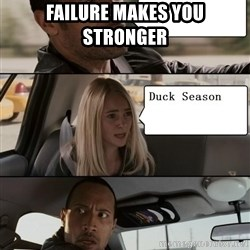 The Rock driving - failure makes you stronger