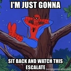 Spiderman Tree - I'm just gonna sit back and watch this escalate