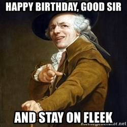 Joseph Ducreaux - Happy birthday, good sir And stay on fleek