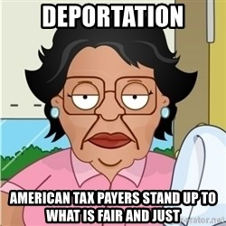 Consuela - deportation american tax payers stand up to what is fair and just