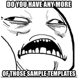 Sweet Jesus Face - do you have any more of those sample templates