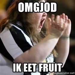 Screaming Fatty - OMGJOD IK EET FRUIT