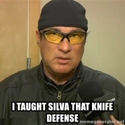 Steven Seagal Mma -  I taught Silva that knife defense