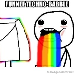 Puking Rainbows - Funnel Techno-babble