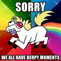 Lovely Derpy RP Unicorn - Sorry We all have derpy moments
