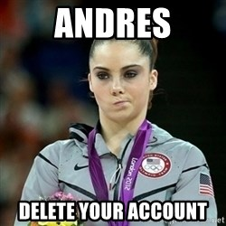 Not Impressed McKayla - Andres Delete your account