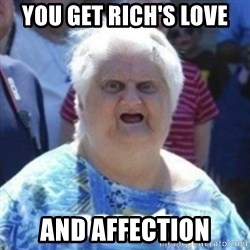 Fat Woman Wat - You get Rich's love And affection