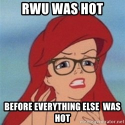 Hipster Ariel- - RWu was hot Before everything else  was hot