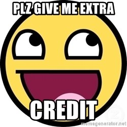 Awesome Smiley - plz give me extra  credit