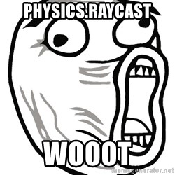 Lol Guy - PHYSICS.RAYCAST WOOOT