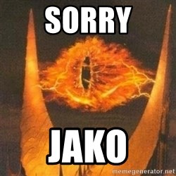 Eye of Sauron - Sorry jako